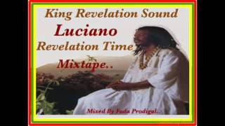 Luciano - Revelation Time Mixtape