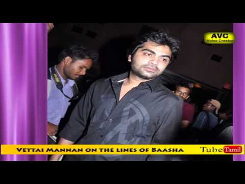 Vettai Mannan on the lines of Baasha