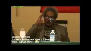 Ethiopia: Prof Mesfin Woldemariam's 'Adafne' U.S. Book Tour in Atlanta - Q & A 1/2 | Sep 27, 2015