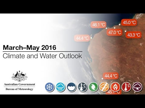 Climate and Water Outlook, March–May 2016