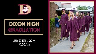 Dixon High School Graduation 2019
