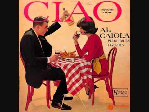 Ciao - Al Caiola