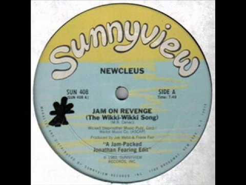 Newcleus - Jam On Revenge (The Wikki Wiki Song)