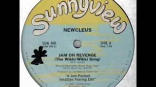 Newcleus Jam On Revenge The Wikki Wiki Song