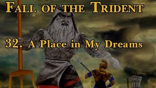 Age of Mythology: Fall of the Trident - 32. A Place in My Dreams