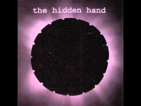 The Hidden Hand - The Last Tree
