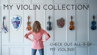 Showing You All 9 Of My Violins