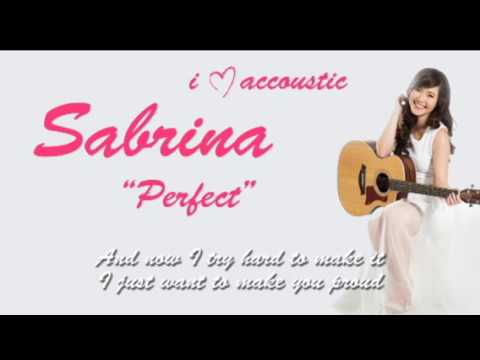 Sabrina - Perfect (Lyrics) Accoustic
