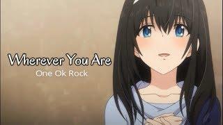 Lagu Jepang Enak bwt santai | Wherever You Are - One Ok Rock | Terjemahan Lirik Bahasa Indonesia