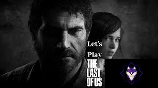 The Last of Us #4| Where's the Fireflies? [PS4]| Road to 2.5k