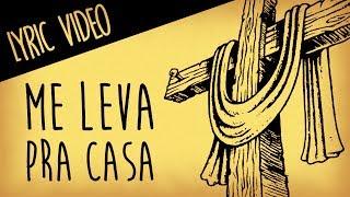 download musica Me Leva pra Casa - Israel Subirá