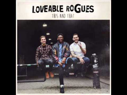 Loveable Rogues - The Only One Who Knows