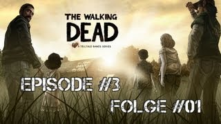 Let's Play - The Walking Dead_ Episode 3 #01 - Plündern mit Kenny [HD]