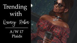 Trending with Quincy - A/W 17 Plaids