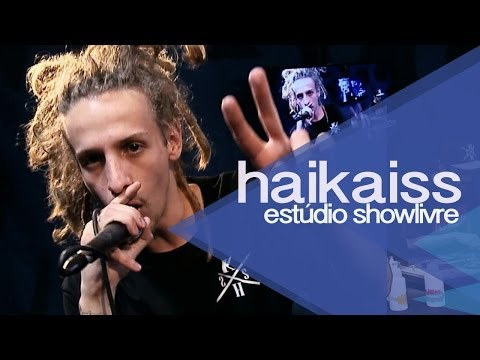 """Camaleão"" - Haikaiss no Estúdio Showlivre 2013"