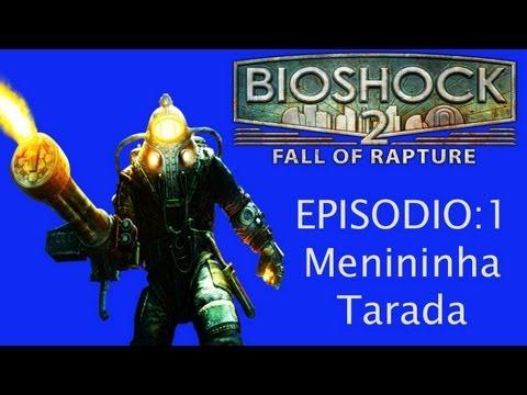 #1 BioShock 2 - Comentem : )