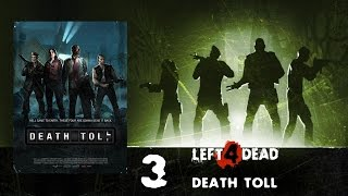 Left 4 Dead 2 - Death Toll (2008) [720p60]