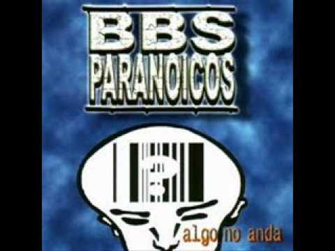 Bbs Paranoicos - Siempre El Miedo Superior