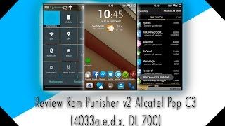 Review Rom Punisher v2 Alcatel® Pop C3 (4033a,e,d,x DL 700)