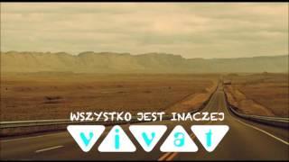 Zespół Vivat - Wszystko jest inaczej (Audio)