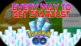 POKEMON GO - THE BEST WAYS TO GET STARDUST (EASY TIPS)  - STARDUST GUIDE