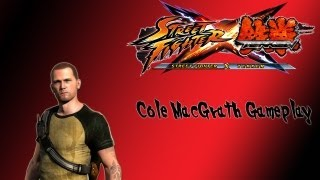 Street Fighter X Tekken (Cole MacGrath Gameplay)