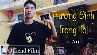 Trương Định Trong Tôi | 11A11 (Official Film Video)