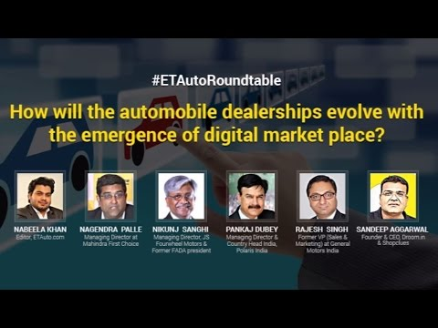 ETAuto Roundtable: How the auto dealerships will evolve with the emergence of digital market place