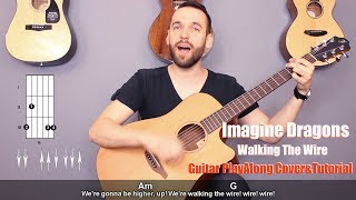 Download Lagu Imagine Dragons  - Walking The Wire (guitar cover with lyrics and chords) Gratis STAFABAND
