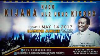 MWL MWAKASEGE  SEMINA YA VIJANA DIAMOND JUBILEE  14 MAY 2017 SAA SABA MCHANA HADI JION