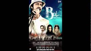 Bol - Bol (2011) The Movie Ft. Atif Aslam
