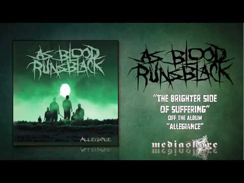 As Blood Runs Black - Brighter Side Of Suffering