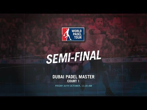 DIRECTO   SEMIS Dubai Master   World Padel Tour 2015