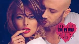 Delia feat. Mihai Bendeac - Doi in unu