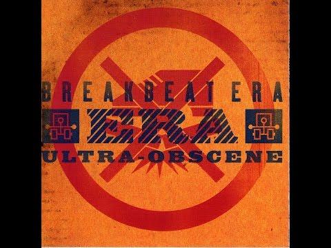 Breakbeat Era - Ultra Obscene (1999) [Full Album HQ]