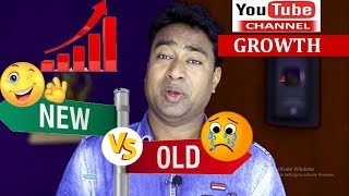 Old Vs New Youtube Channels Growth, Views & Subscribers ! Why Old Channel Sucks