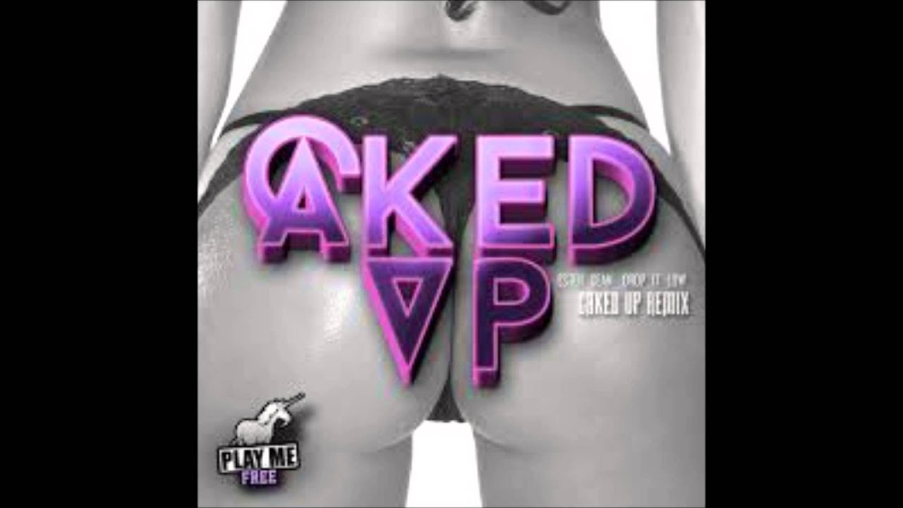 Thang Caked Caked Up-pop That Thang