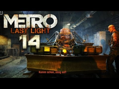 METRO: LAST LIGHT [HD+] #014 - Tunnelblick ★ Let's Play Metro: Last Light