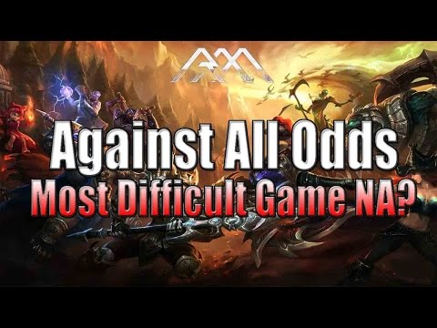 Against All Odds Most Difficult Game NA League of Legends