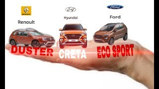 DUSTER /CRETA  / ECOSPORT car feature price mailege and power