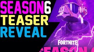 Fortnite SEASON 6 TEASER REVEALED TOTAL CHAOS DJ LAMA in the MIX