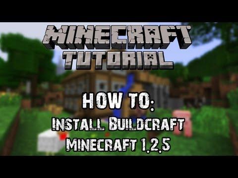 ★ Minecraft Tutorial: How to Install Buildcraft [Minecraft 1.2.5]