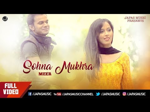 Sohna Mukhra | Full Song HD | Meer | Bapu Di Chori | Japas Music...
