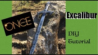How To Make Excalibur- ONCE UPON A TIME Excalibur DIY