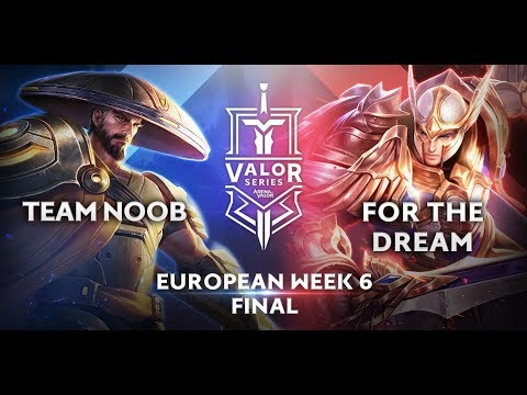 Team Noob vs. For the Dream   Valor Series [European] Week 6 [Final]