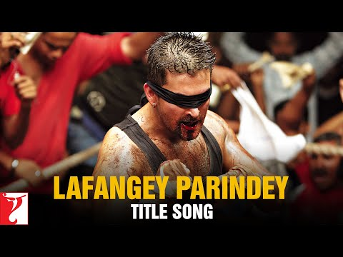 Lafangey Parindey - Title Song