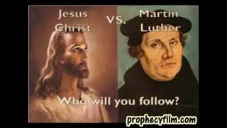 Martin Luther said that Christ fornicated with three women! The Real Martin Luther Exposed