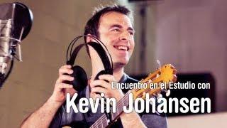KEVIN JOHANSEN - Encuentro en el Estudio con