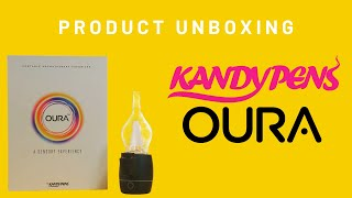 KandyPens OURA [PRODUCT UNBOXING] Portable E-Rig For Concentrates