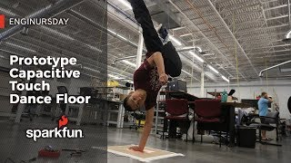 Enginursday: Prototype Capacitive Touch Dance Floor